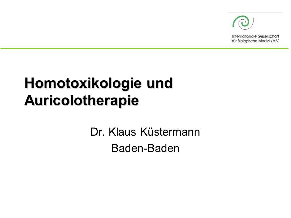 Küstermann/Auriculotherapie_2008 Ausleitungstherapie n Basis: –Heel-Kit n Lymphsystem, Matrix –Lymphomyosot n Leber, Galle –Hepeel, Hepar comp.