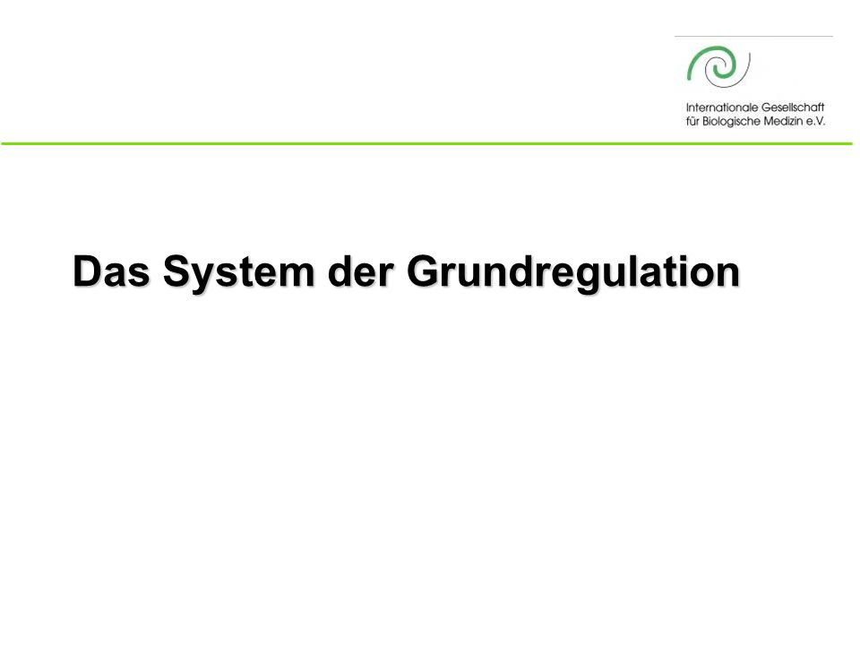 Das System der Grundregulation
