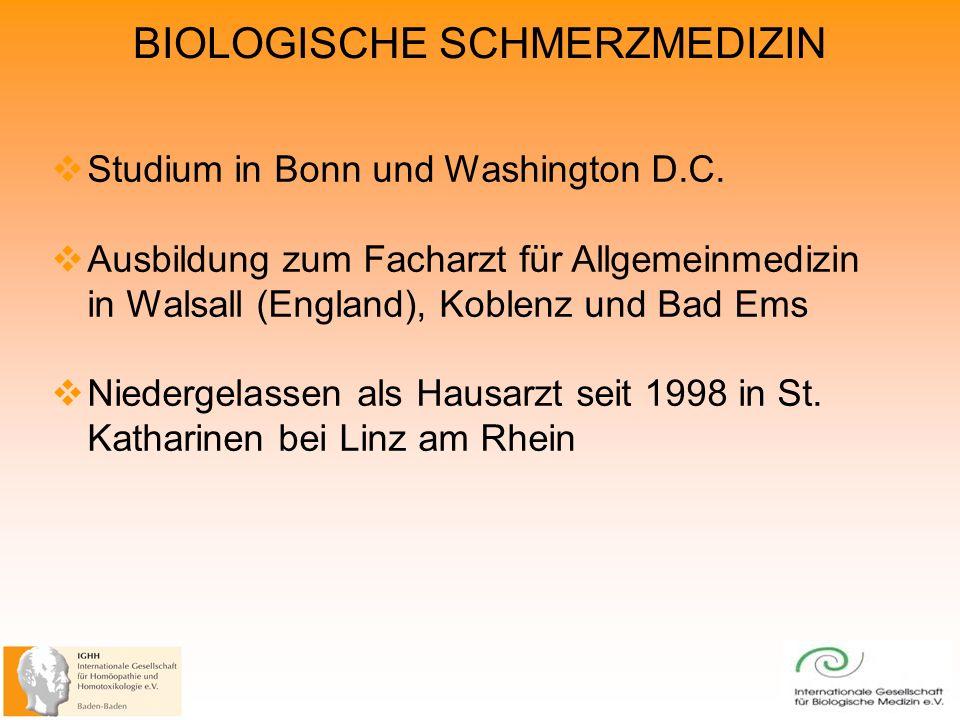BIOLOGISCHE SCHMERZMEDIZIN Studium in Bonn und Washington D.C.