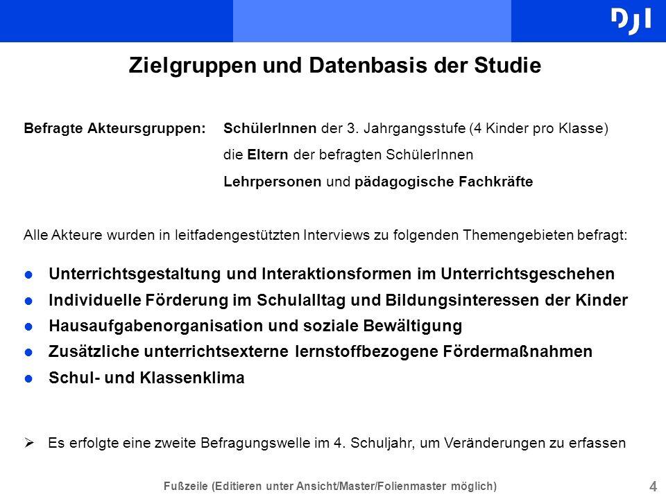 4 Fußzeile (Editieren unter Ansicht/Master/Folienmaster möglich) Zielgruppen und Datenbasis der Studie l Unterrichtsgestaltung und Interaktionsformen