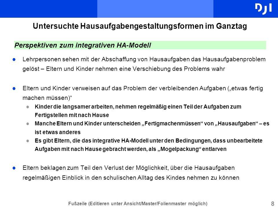 8 Fußzeile (Editieren unter Ansicht/Master/Folienmaster möglich) l Lehrpersonen sehen mit der Abschaffung von Hausaufgaben das Hausaufgabenproblem gel