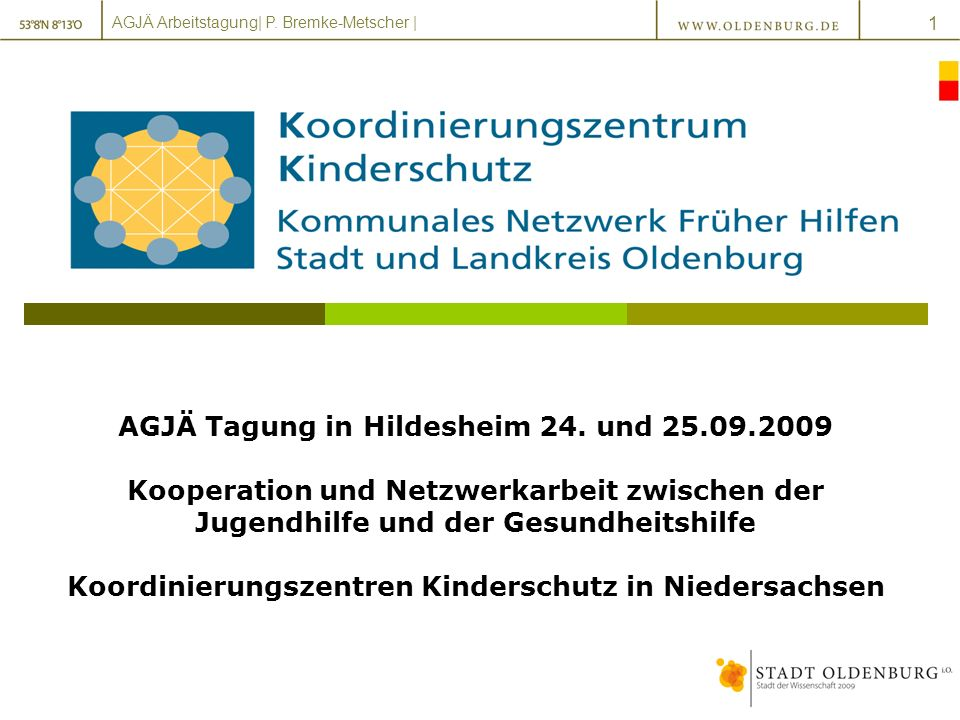 AGJÄ Arbeitstagung| P.Bremke-Metscher | 1 AGJÄ Tagung in Hildesheim 24.