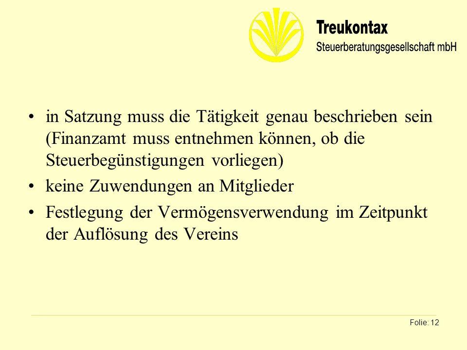 Klaus Wachter - Dipl. Finanzwirt in Satzung muss die Tätigkeit genau beschrieben sein (Finanzamt muss entnehmen können, ob die Steuerbegünstigungen vo