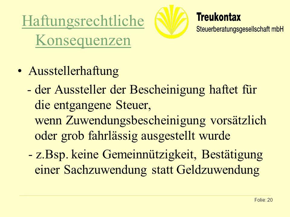 Klaus Wachter - Dipl. Finanzwirt Haftungsrechtliche Konsequenzen Ausstellerhaftung - der Aussteller der Bescheinigung haftet für die entgangene Steuer
