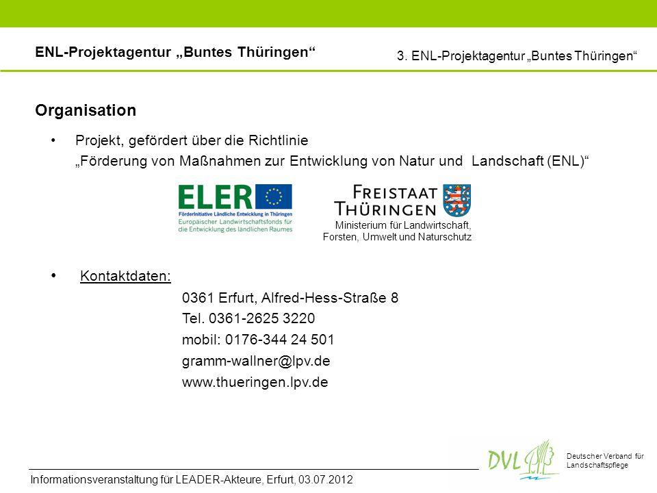 Deutscher Verband für Landschaftspflege Organisation Projekt, gefördert über die Richtlinie Förderung von Maßnahmen zur Entwicklung von Natur und Land