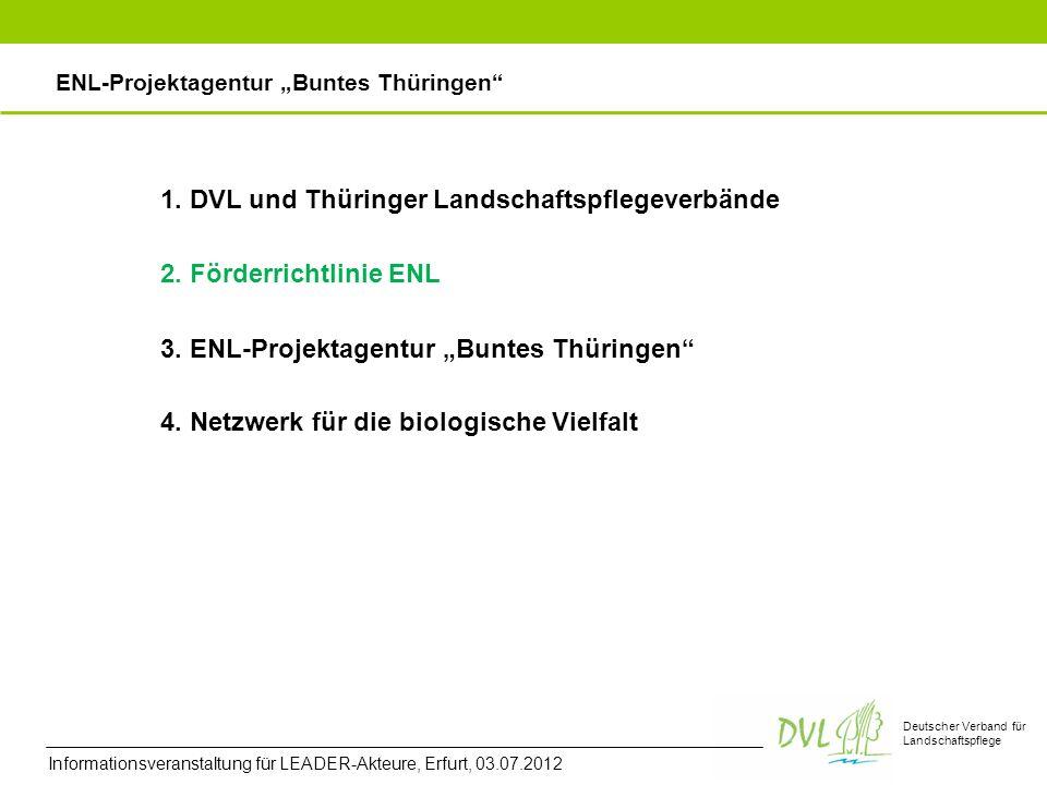 Deutscher Verband für Landschaftspflege 2.Förderrichtlinie ENL 3.