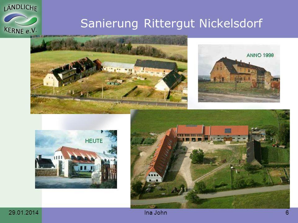 29.01.2014Ina John6 Sanierung Rittergut Nickelsdorf