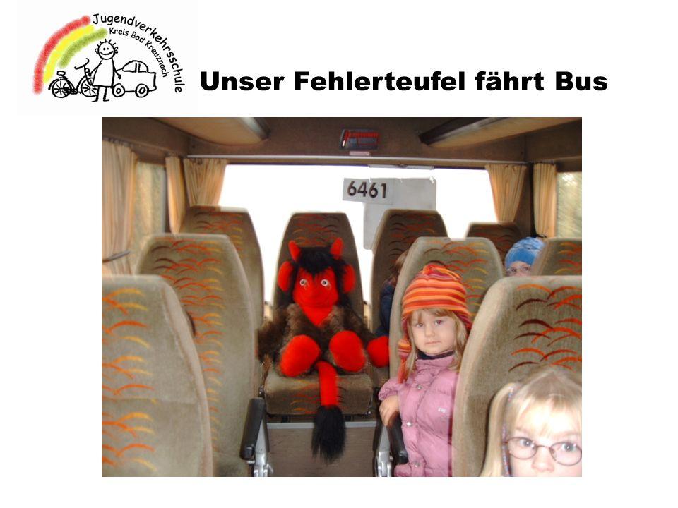 Unser Fehlerteufel fährt Bus