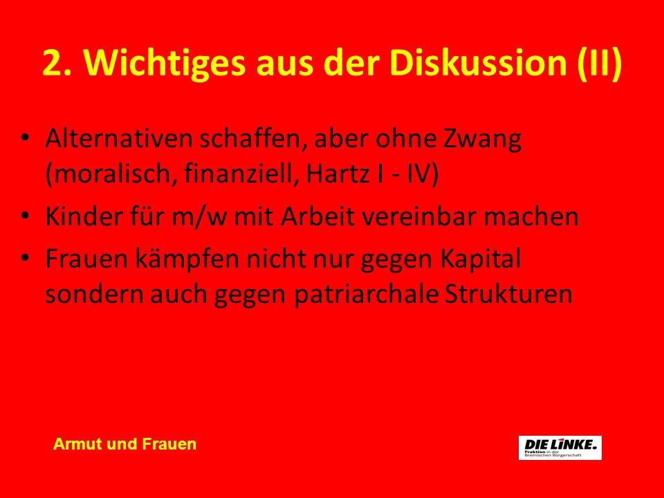 3.Ziele / Forderungen (I) Arbeitszeitverkürzung + Umverteilung gesetzl.