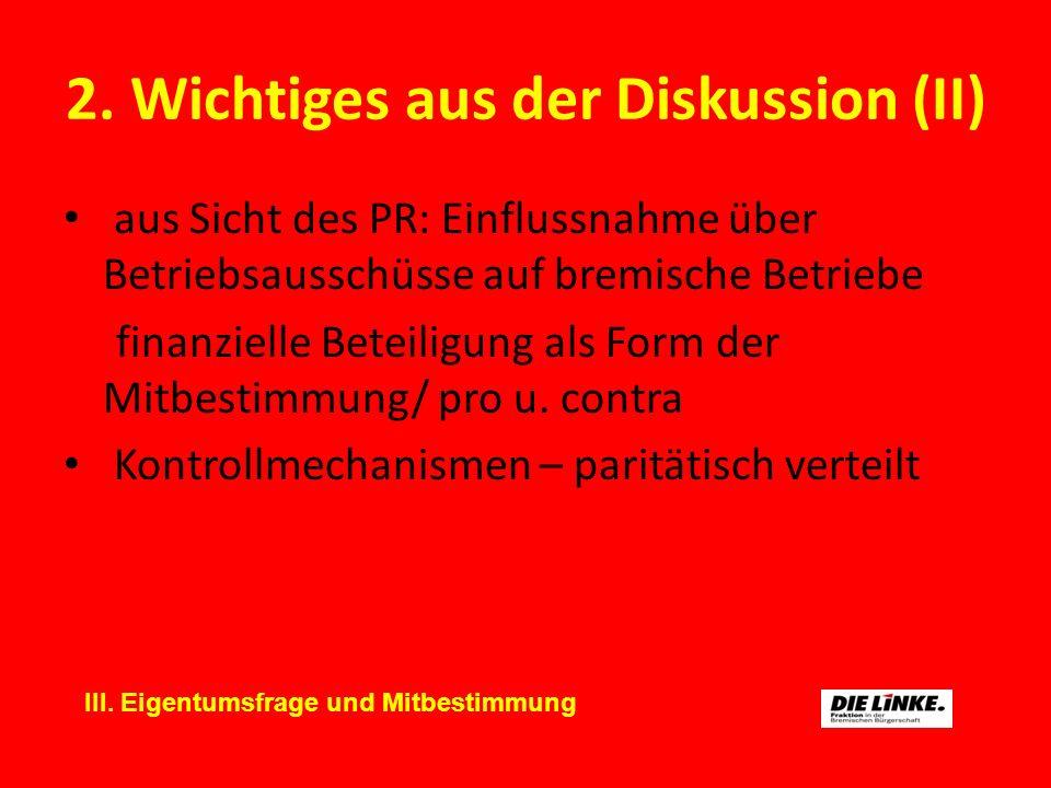 3.Ziele / Forderungen (I) Parität in der Mitbestimmung Art.