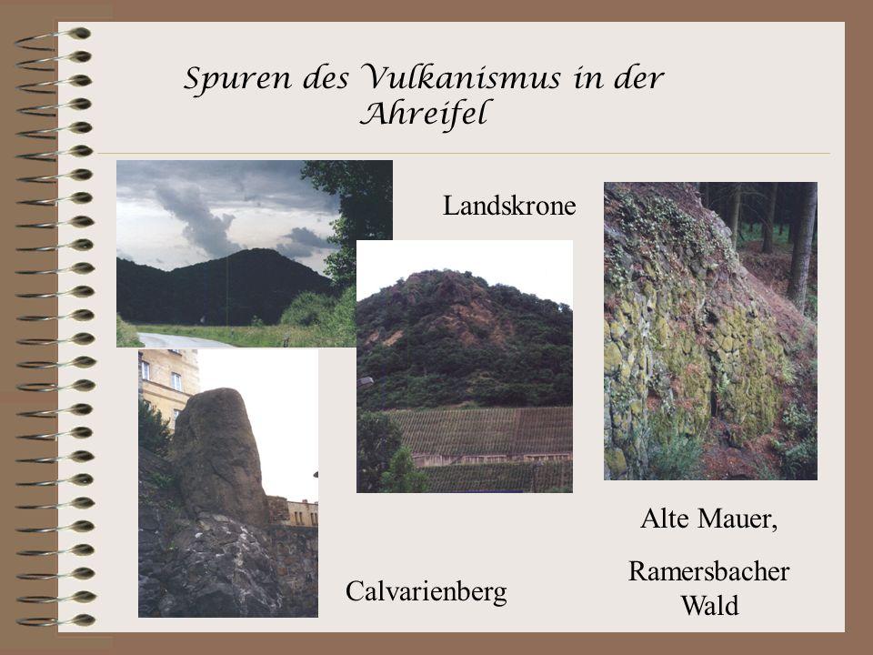 Spuren des Vulkanismus in der Ahreifel Landskrone Calvarienberg Alte Mauer, Ramersbacher Wald