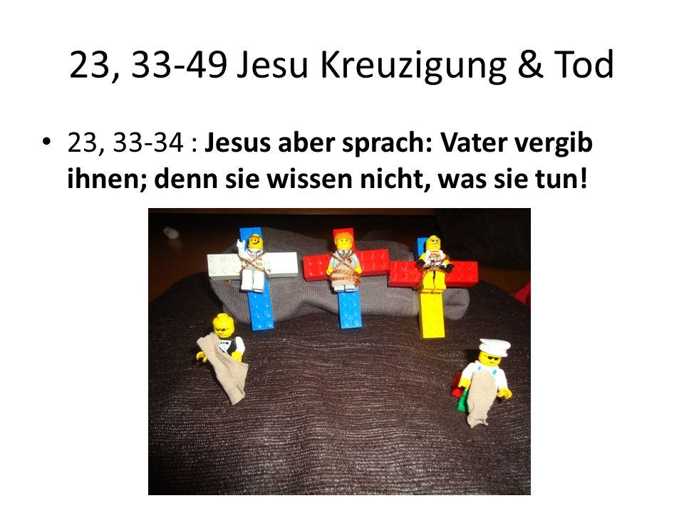 23, 35 : Aber die Oberen spotteten und sprachen: Er hat andern geholfen; er helfe sich selber, ist er der Christus, der Auserwählte Gottes.