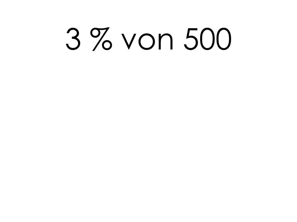 3 % von 500