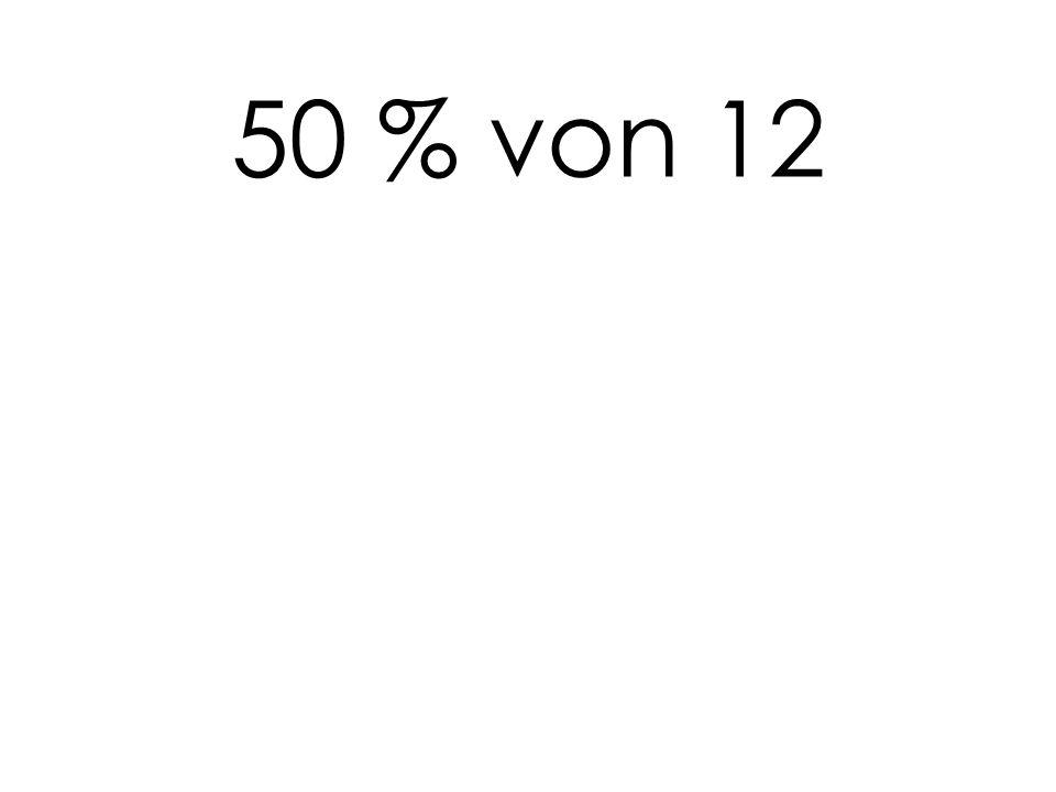 50 % von 12
