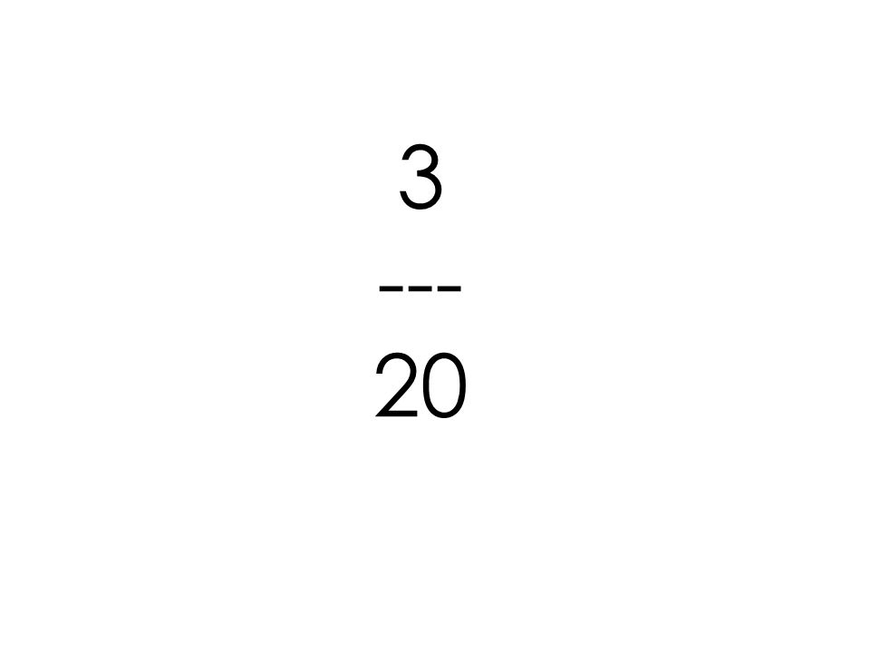 3 --- 20