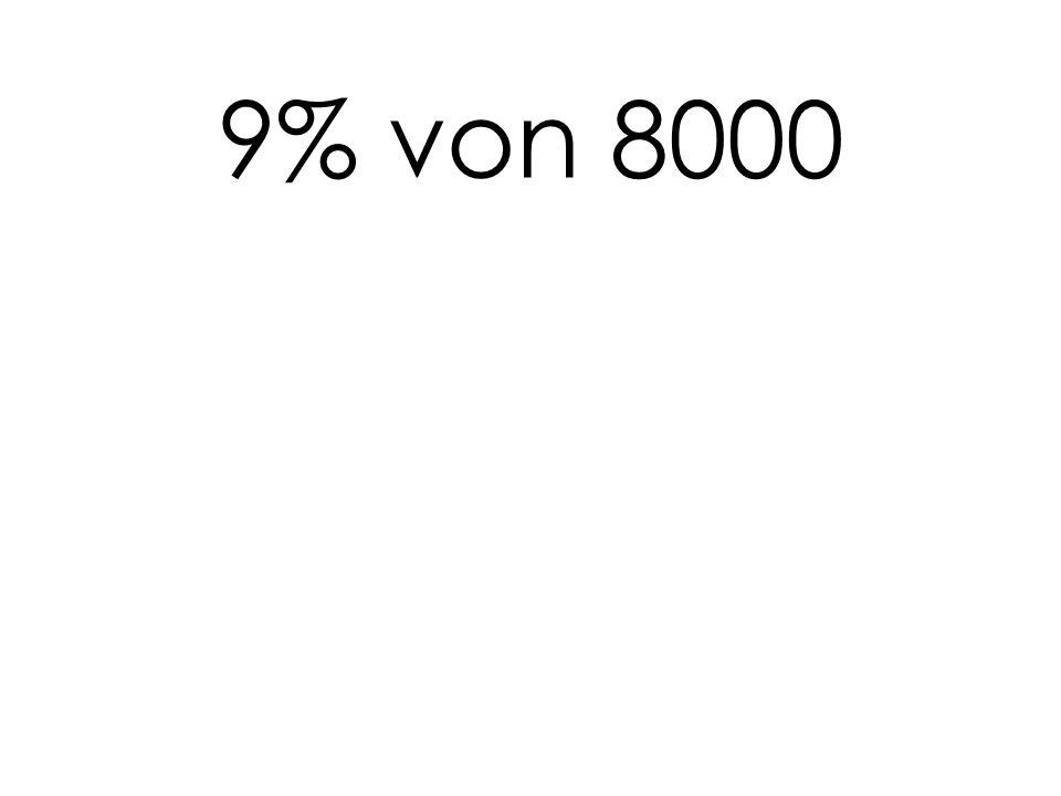 9% von 8000