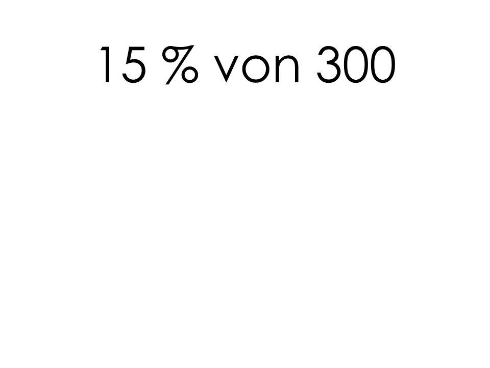 15 % von 300