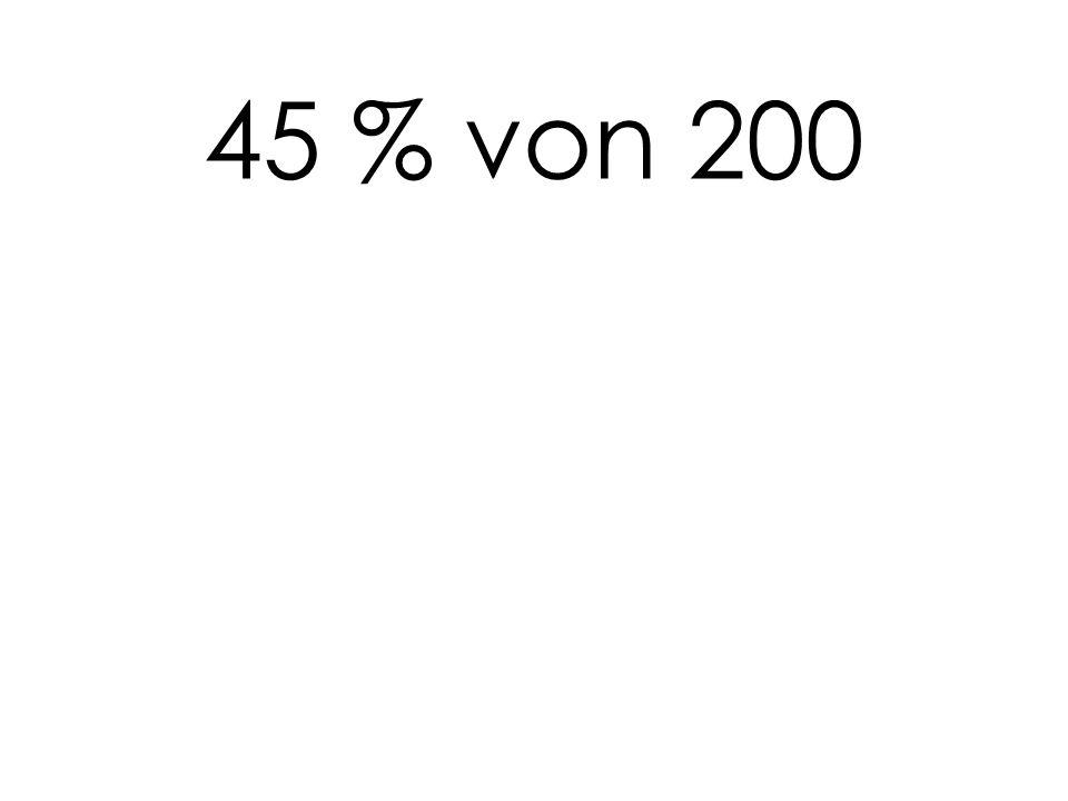 45 % von 200