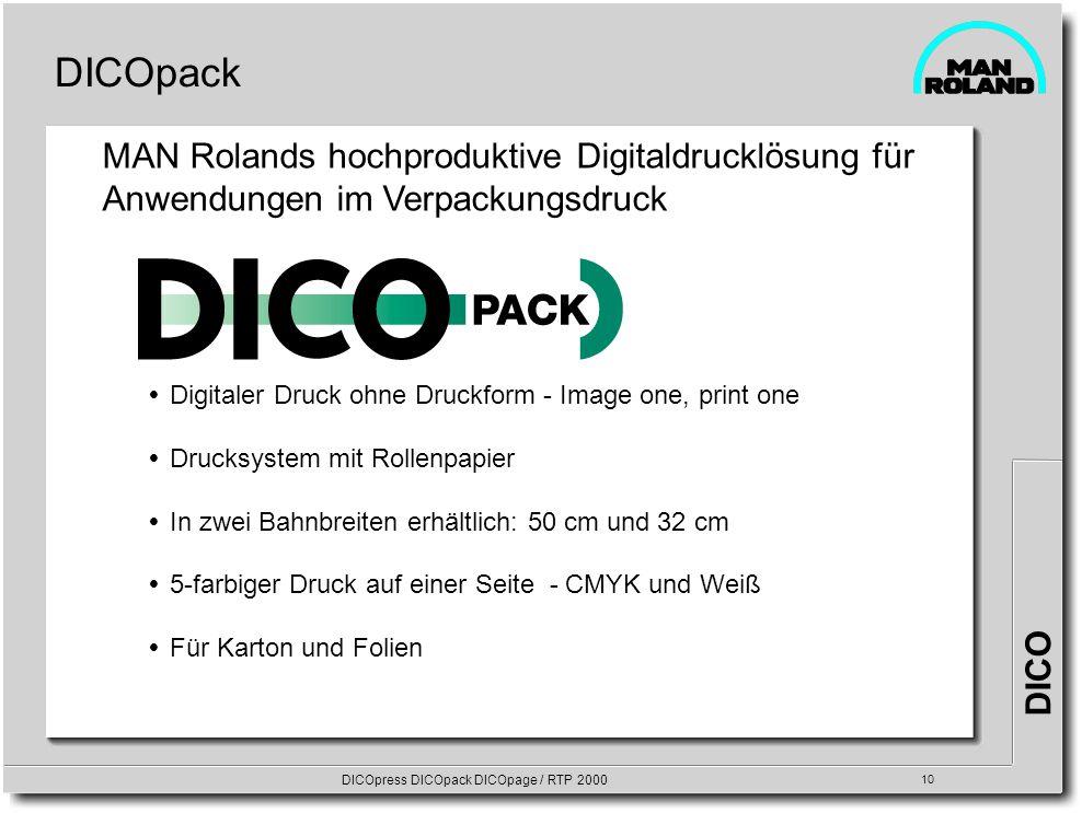 DICO DICOpress DICOpack DICOpage / RTP 2000 10 DICOpack Digitaler Druck ohne Druckform - Image one, print one Drucksystem mit Rollenpapier In zwei Bah