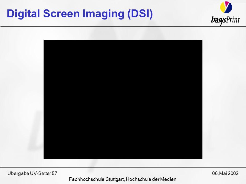 Übergabe UV-Setter 57 06.Mai 2002 Fachhochschule Stuttgart, Hochschule der Medien Digital Screen Imaging (DSI)