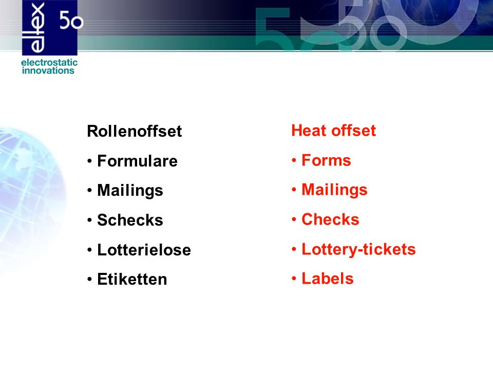 Rollenoffset Formulare Mailings Schecks Lotterielose Etiketten Heat offset Forms Mailings Checks Lottery-tickets Labels