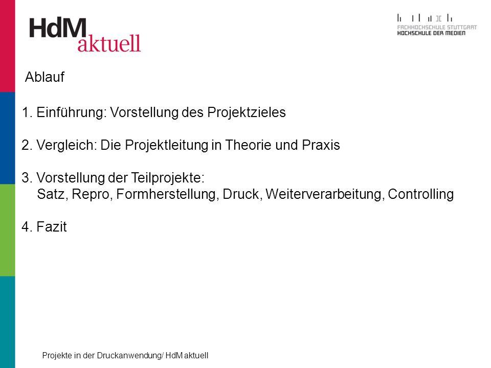 Projekte in der Druckanwendung/ HdM aktuell Kostenübersicht FF 79,5 Std.