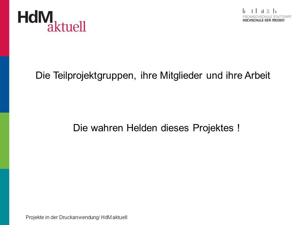 Projekte in der Druckanwendung/ HdM aktuell Ausschießen - Einarbeitung in ein neues Programm - Experimente wegen dem 9-farbigen Umschlag
