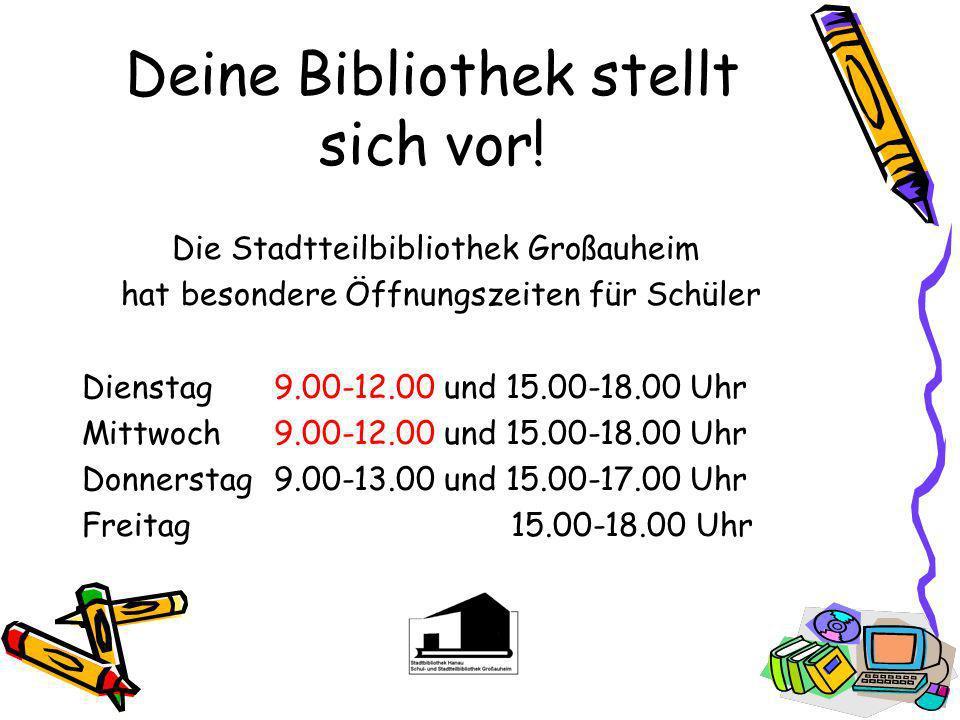 Stadtteilbibliothek Großauheim! Bearbeitet von Dipl. Bibl. Bärbel M c Williams