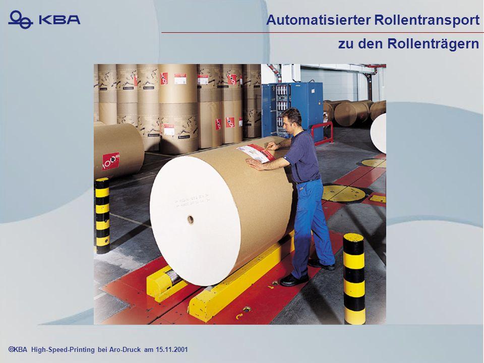 KBA High-Speed-Printing bei Aro-Druck am 15.11.2001 Automatisierter Rollentransport zu den Rollenträgern