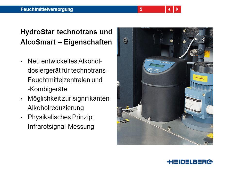 5Feuchtmittelversorgung HydroStar technotrans und AlcoSmart – Eigenschaften Neu entwickeltes Alkohol- dosiergerät für technotrans- Feuchtmittelzentral