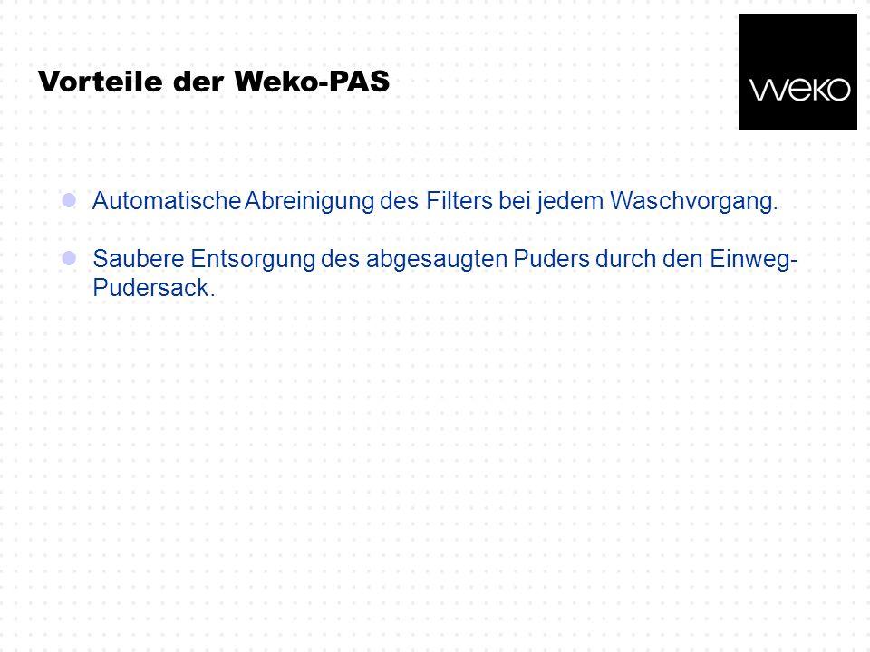 Vorteile der Weko-PAS Automatische Abreinigung des Filters bei jedem Waschvorgang. Saubere Entsorgung des abgesaugten Puders durch den Einweg- Pudersa