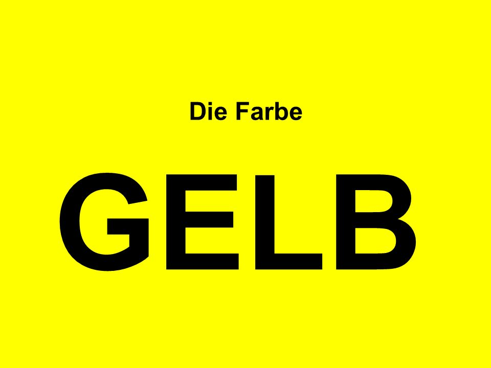 Die Farbe GELB