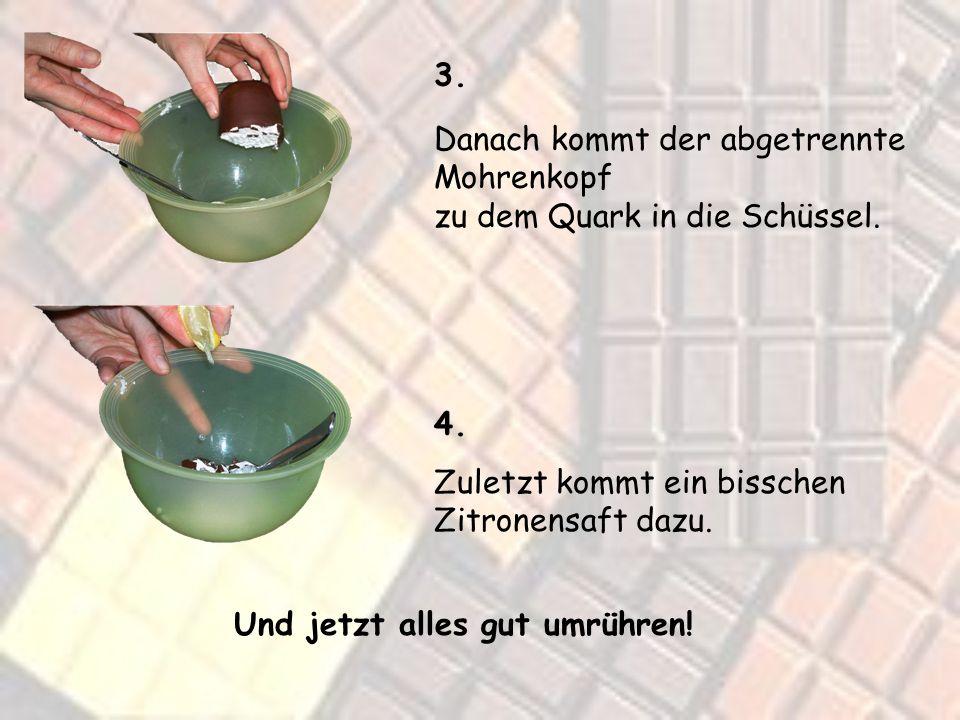 Und so wirds gemacht: 1. Zuerst geben wir den Quark in eine Schüssel. 2. Dann trennen wir die Waffel von dem Mohrenkopf.