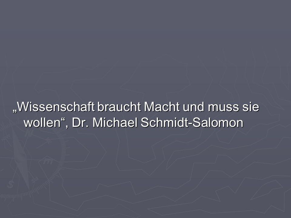 Wissenschaft braucht Macht und muss sie wollen, Dr. Michael Schmidt-Salomon