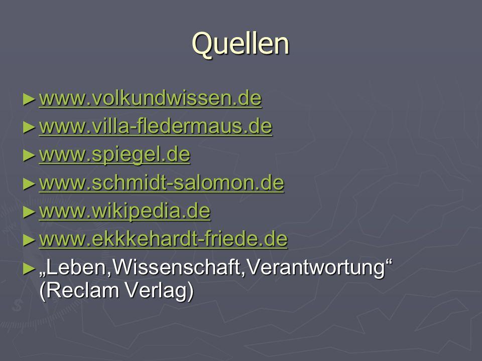 Quellen www.volkundwissen.de www.volkundwissen.de www.volkundwissen.de www.villa-fledermaus.de www.villa-fledermaus.de www.villa-fledermaus.de www.spi