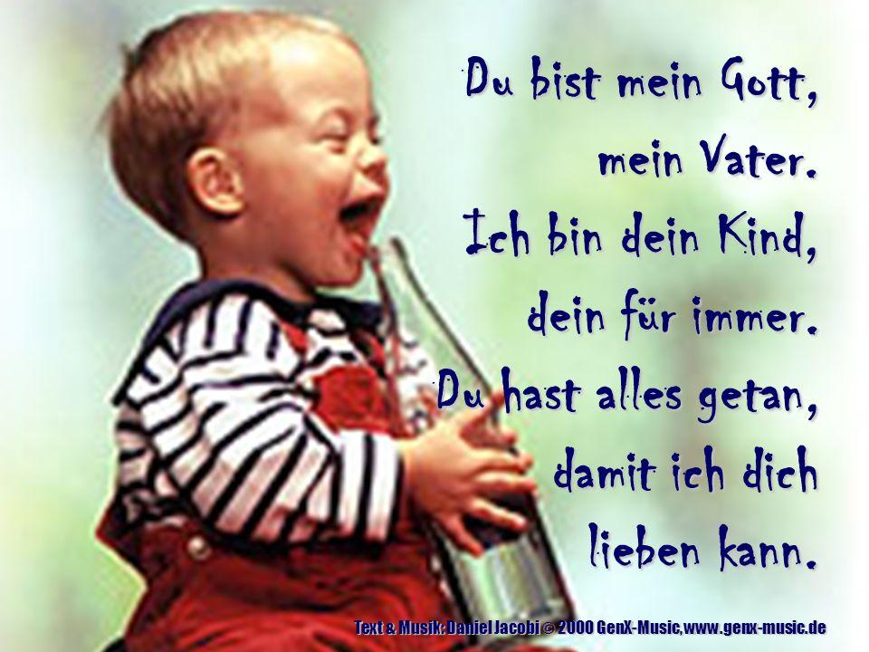 Hier vor Deinem Thron - Start Text & Musik: Daniel Jacobi © 2003 GenX-Music, www.genx-music.de Du bist mein Gott, mein Vater.