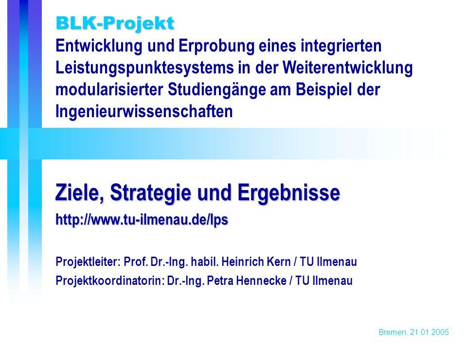 Bremen, 21.01.2005 BLK-Projekt Länderübergreifendes Studium....