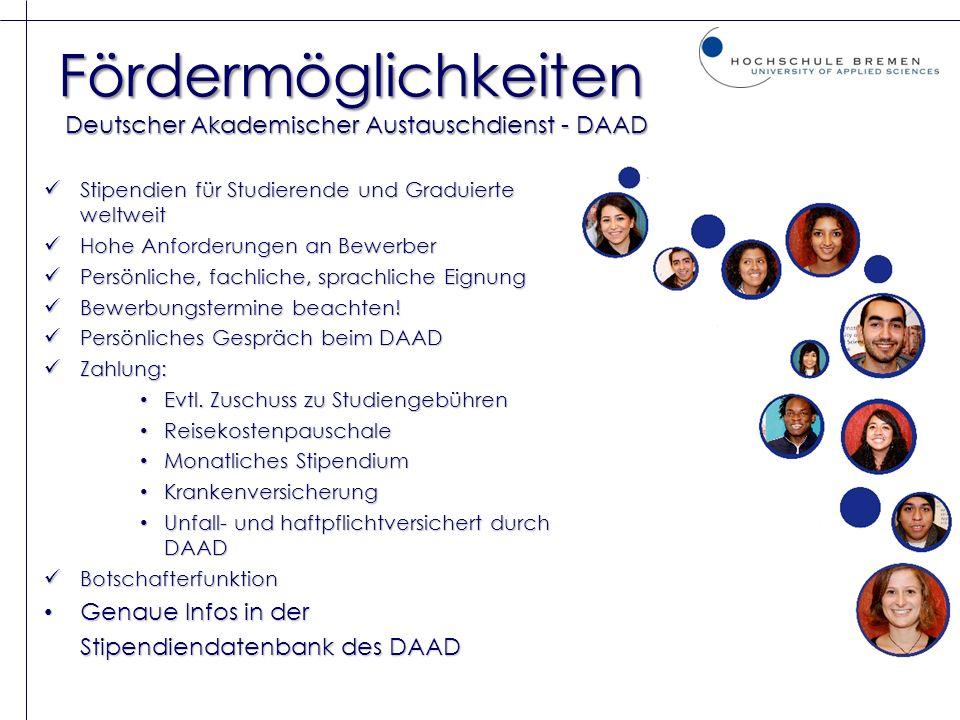 Fördermöglichkeiten Deutscher Akademischer Austauschdienst - DAAD Stipendien für Studierende und Graduierte weltweit Stipendien für Studierende und Gr