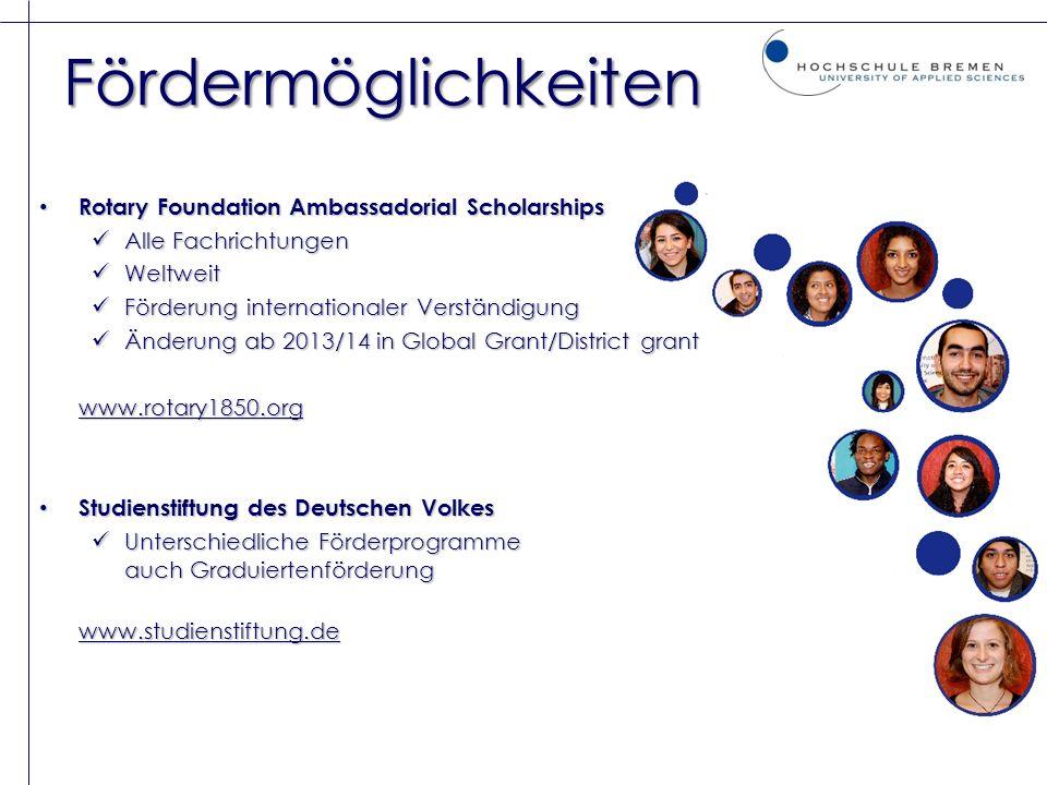 Fördermöglichkeiten Rotary Foundation Ambassadorial Scholarships Rotary Foundation Ambassadorial Scholarships Alle Fachrichtungen Alle Fachrichtungen