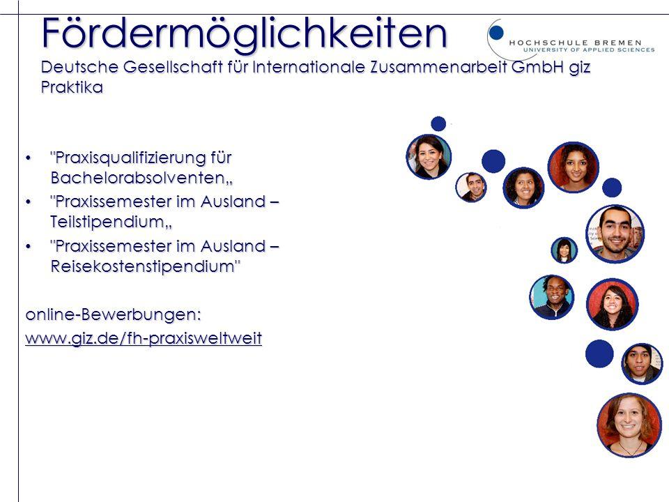 Fördermöglichkeiten Deutsche Gesellschaft für Internationale Zusammenarbeit GmbH giz Praktika