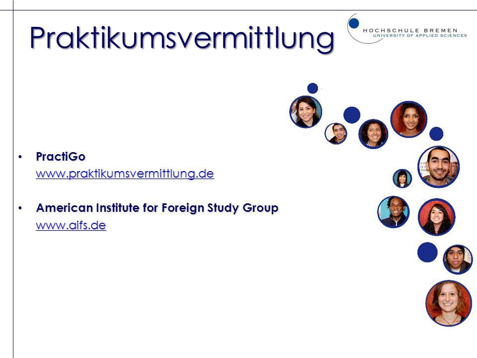 Praktikumsvermittlung PractiGo PractiGo www.praktikumsvermittlung.de American Institute for Foreign Study Group American Institute for Foreign Study G
