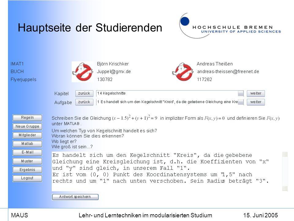 15. Juni 2005MAUS Lehr- und Lerntechniken im modularisierten Studium Hauptseite der Studierenden