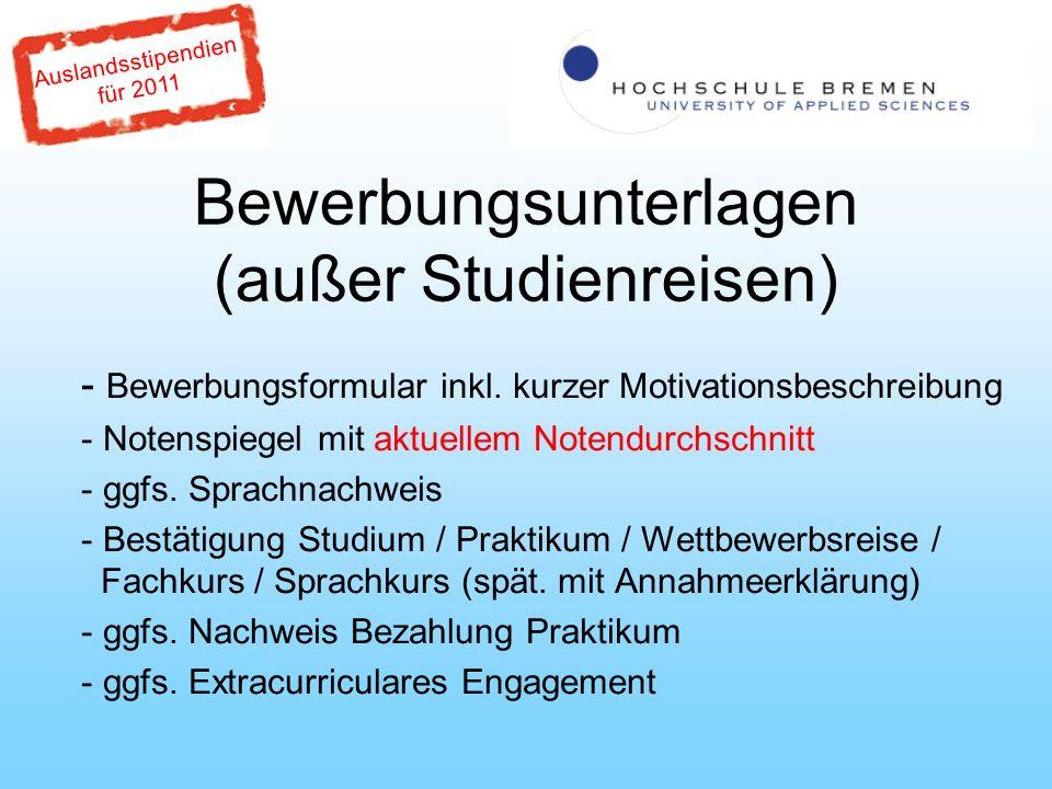 Auslandsstipendien für 2011 Bewerbungsunterlagen (außer Studienreisen) - Bewerbungsformular inkl.