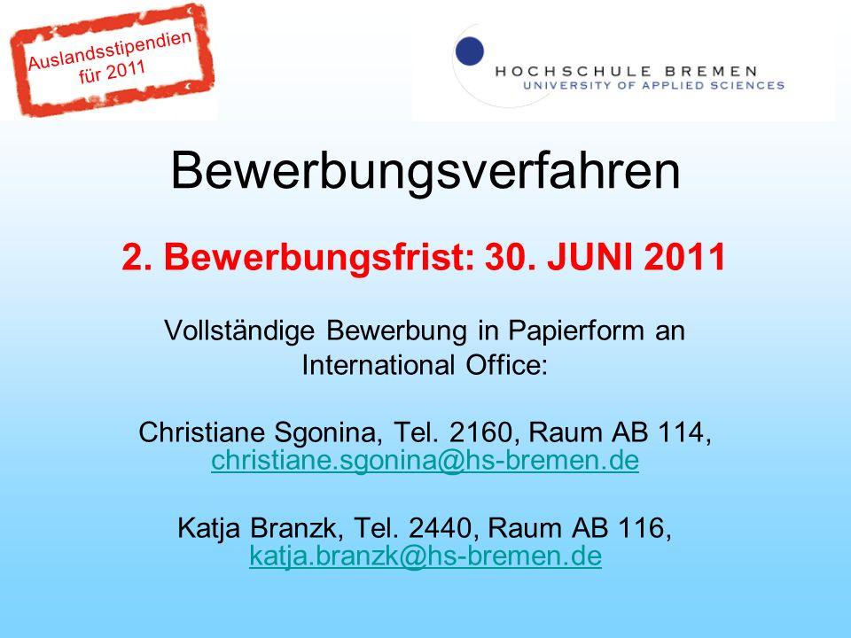 Auslandsstipendien für 2011 Bewerbungsverfahren 2.