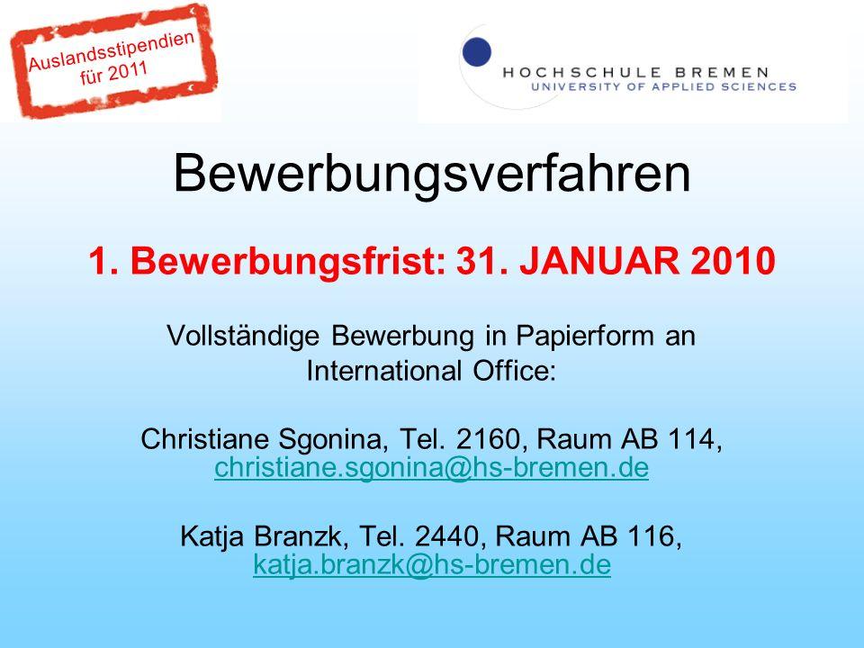 Auslandsstipendien für 2011 Bewerbungsverfahren 1.