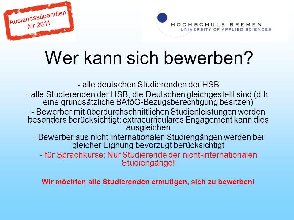 Auslandsstipendien für 2011 Wer kann sich bewerben.