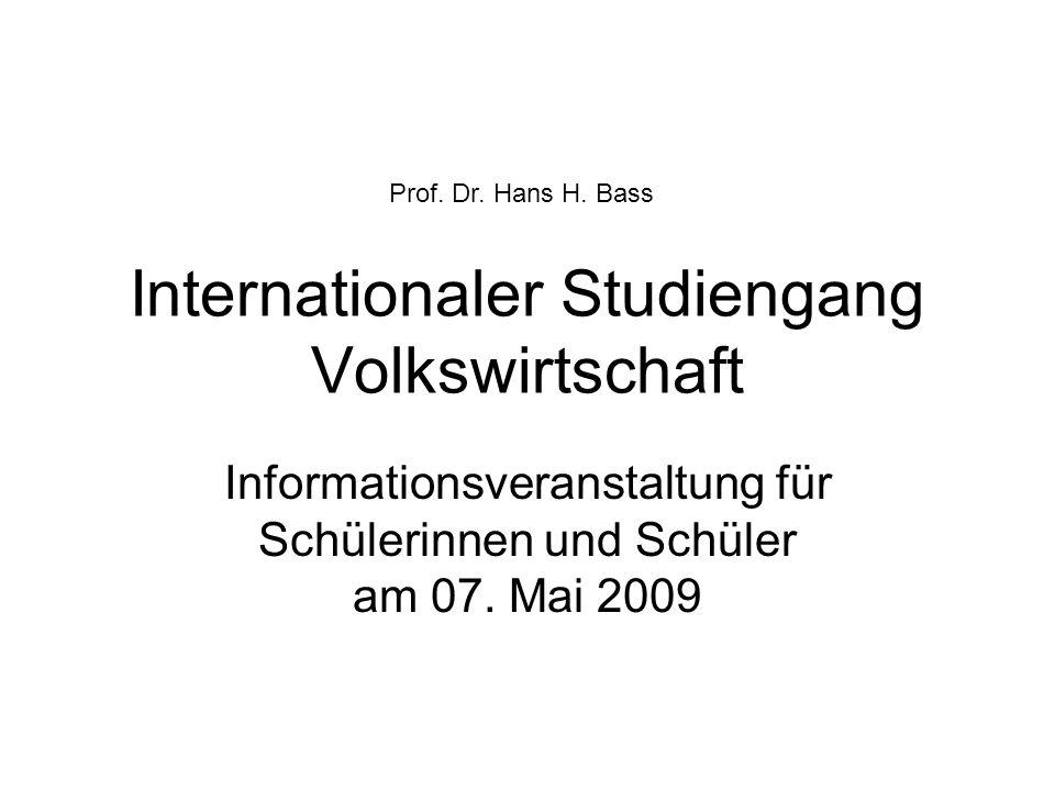 Internationaler Studiengang Volkswirtschaft Informationsveranstaltung für Schülerinnen und Schüler am 07.