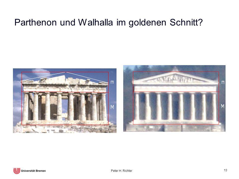 Peter H. Richter 13 Parthenon und Walhalla im goldenen Schnitt?