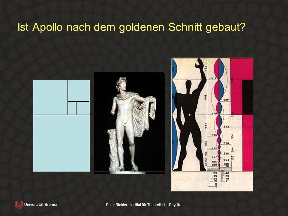 Peter Richter - Institut für Theoretische Physik Ist Apollo nach dem goldenen Schnitt gebaut?