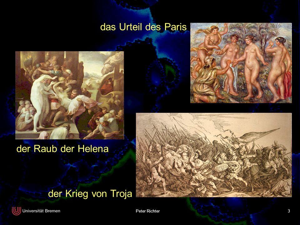 Peter Richter 3 das Urteil des Paris der Raub der Helena der Krieg von Troja